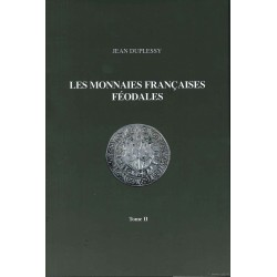 DUPLESSY Monnaies FEODALES françaises tome 2