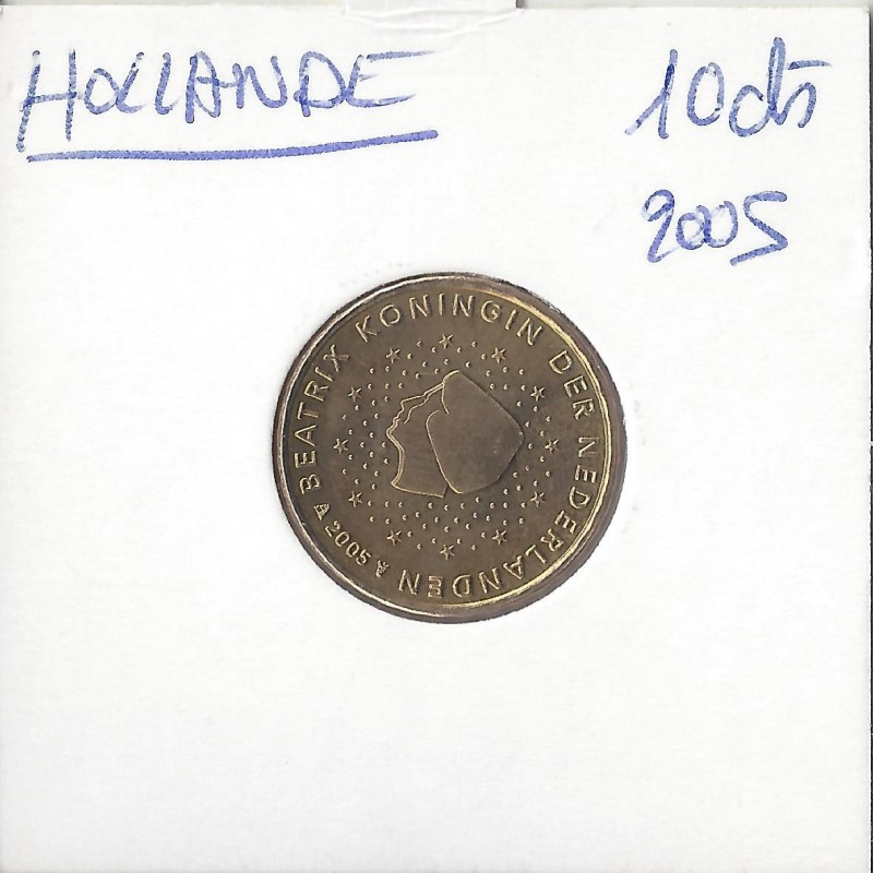 HOLLANDE (PAYS-BAS) 2005 10 CENTIMES SUP