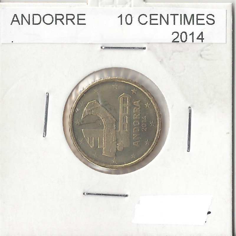 ANDORRE 2014 10 CENTIMES SUP