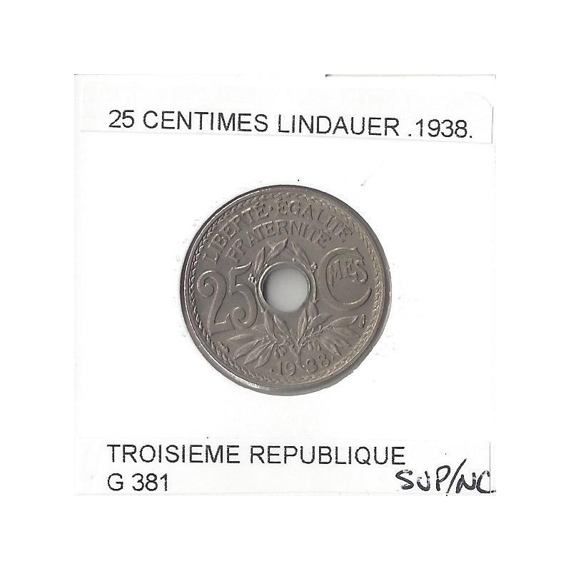 FRANCE 25 CENTIMES LINDAUER  .1938. SUP/NC