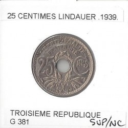 FRANCE 25 CENTIMES LINDAUER  .1939. SUP/NC