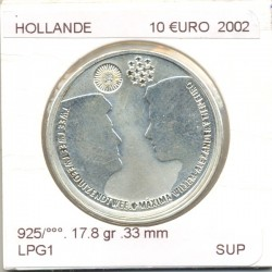 HOLLANDE (PAYS-BAS)  2002 10 EURO MARIAGE DU PRINCE HERITIER SUP