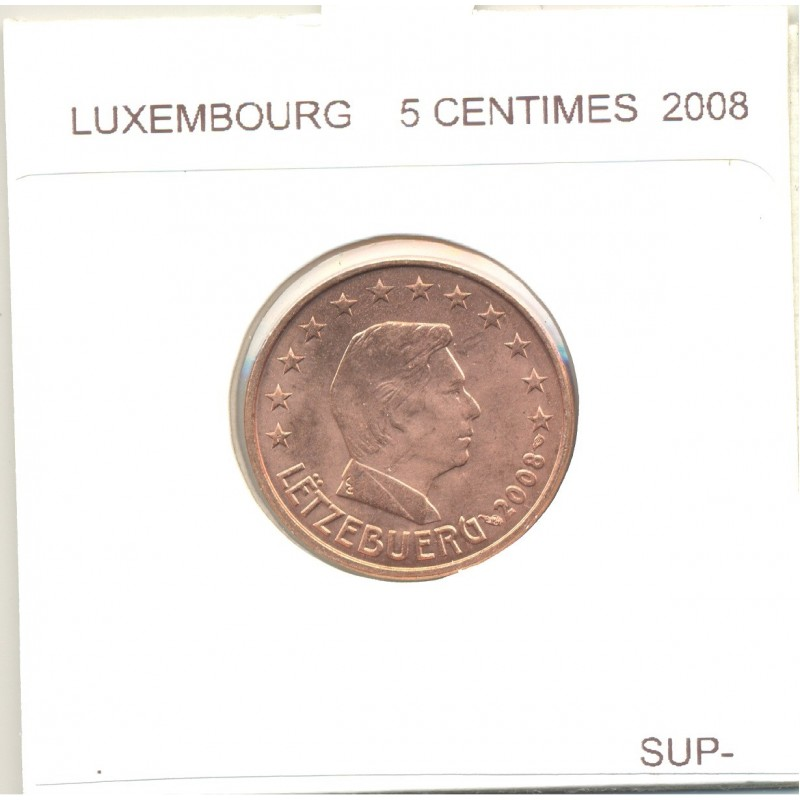 Luxembourg 2008 5 CENTIMES SUP-