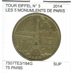 75 PARIS TOUR EIFFEL Numero 3 LES 5 MONUMENTS DE PARIS 2014 SUP