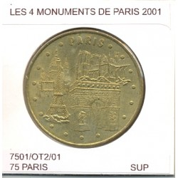 75 PARIS LES 4 MONUMENTS DE PARIS 2001 SUP