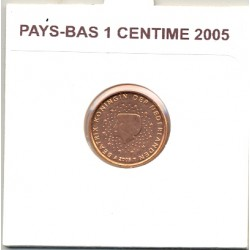 HOLLANDE ( PAYS-BAS) 2005 1 CENTIME SUP
